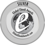 Global Ebook Awards - Anne Rouen, Winner of the Silver Medal in Historical Fiction Literature (Modern)